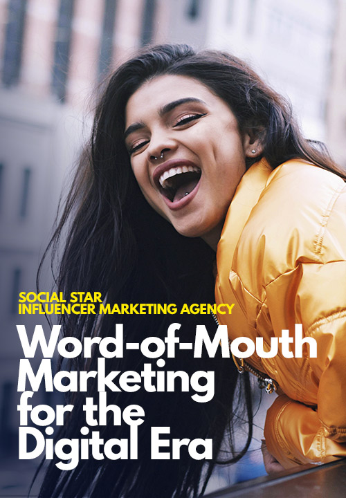 Word-of-Mouth Marketing for the Digital Era